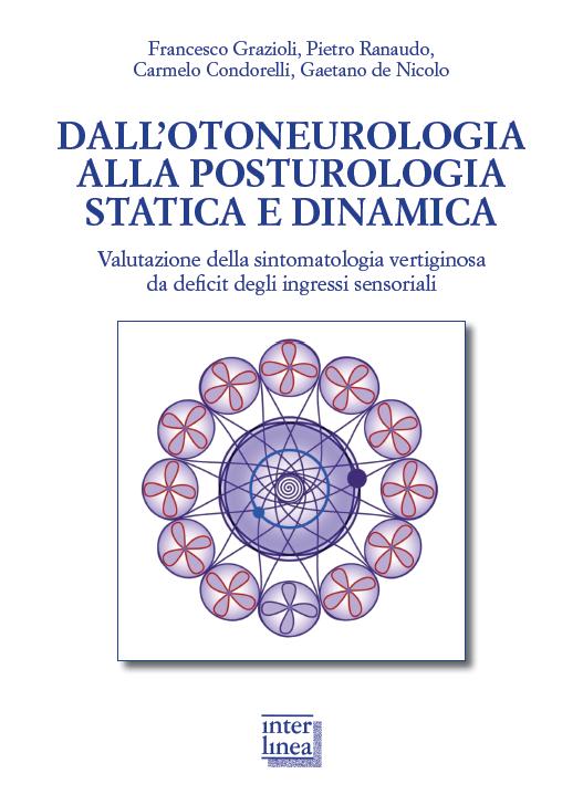 Dall'otoneurologia alla posturologia statica e dinamica